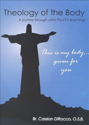 Theology of the Body: A Journey Through John Paul II's Teachings