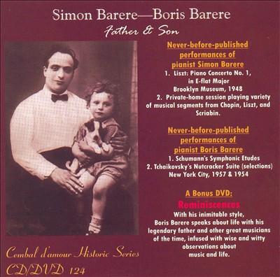 SImon Barere and Boris Barere: Father and Son [Includes DVD]