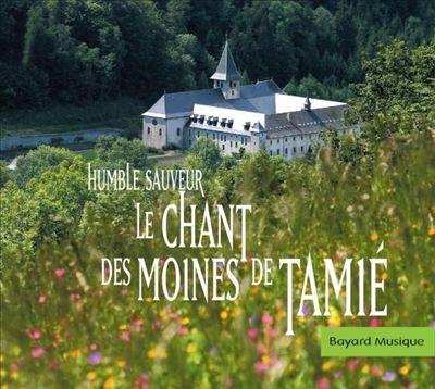 Humble Sauveur: Le Chant des Moines de Tamié