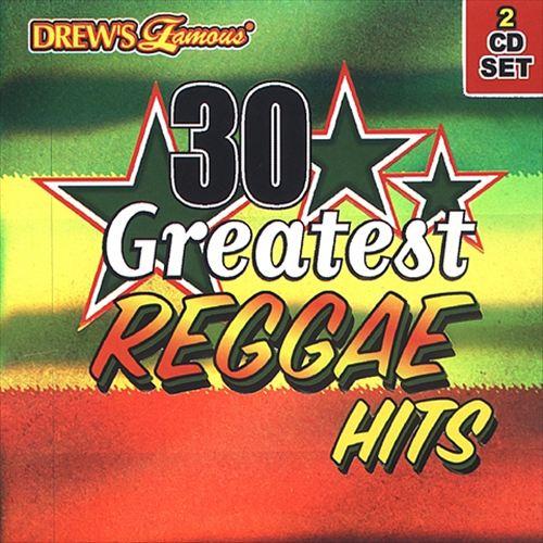 Drew's Famous 30 Greatest Reggae Hits