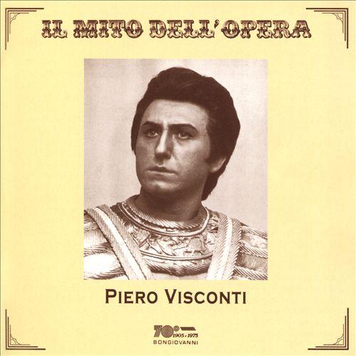 Il Mito dell'Opera: Piero Visconti