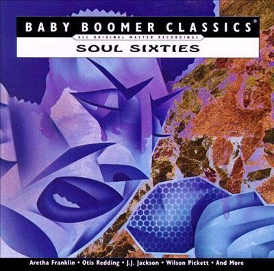 Baby Boomer Classics: Soul Sixties