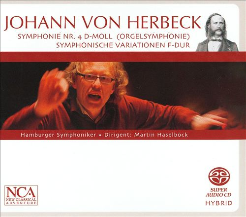 Johann von Herbeck: Symphonie No. 4; Symphonische Variationen