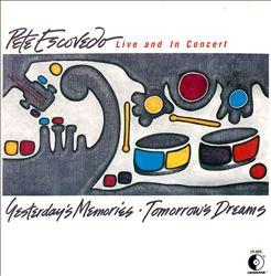 Yesterday's Memories: Tomorrow's Dreams