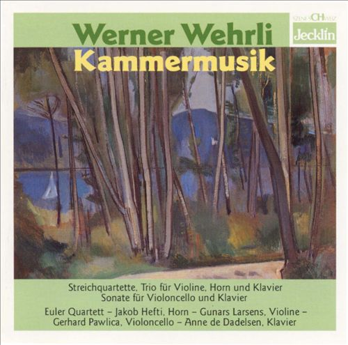 Werner Wehrli: Chamber Music