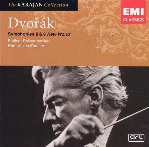 Antonín Dvorák: Symphonies Nos. 8 & 9