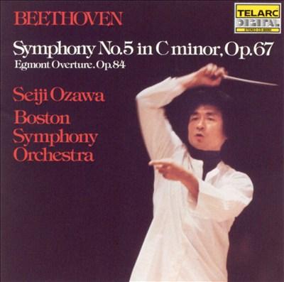 Beethoven: Symphony No. 5; Egmont Overture