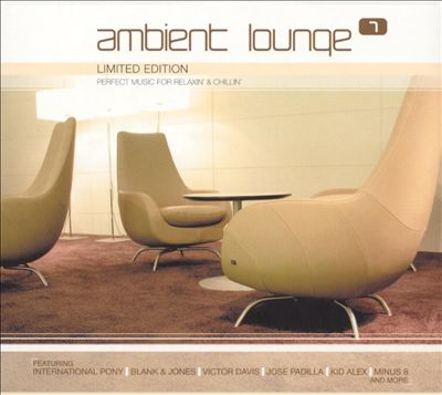 Ambient Lounge, Vol. 7