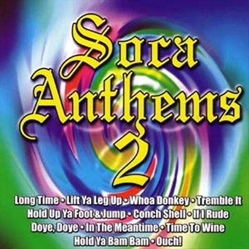 Soca Anthems, Vol. 2