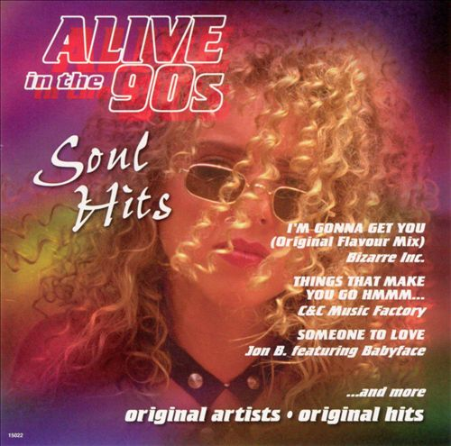 Alive in the 90's: Soul Hits, Vol. 7
