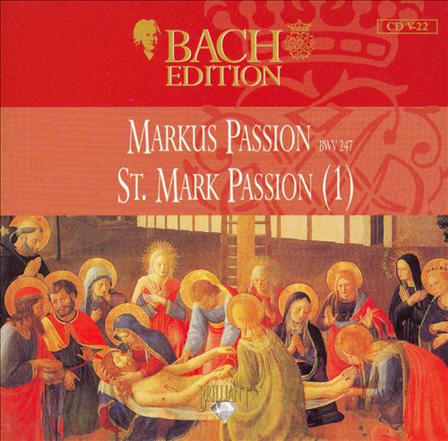 Bach Edition: St. Mark Passion BWV 247 Part 1
