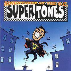The Adventures of the O.C. Supertones