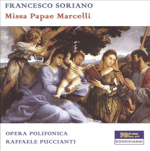 Francesco Soriano: Missa Papae Marcelli