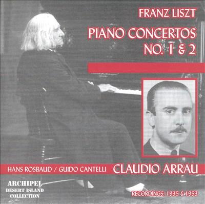 Franz Liszt: Piano Concertos No. 1 & 2