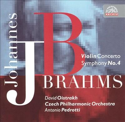 Brahms: Violin Concerto; Symphony No. 4