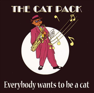 Everyone Wants to Be a Cat