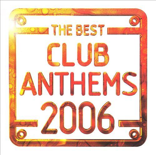 Best Club Anthems 2006