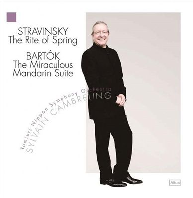 Stravinsky: The Rite of Spring; Bartók: The Miraculous Mandarin Suite