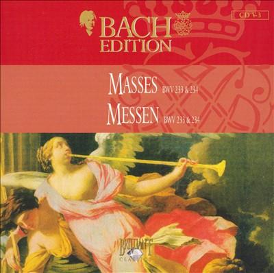 Bach Edition: Masses BWV 233 & 234