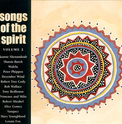 Songs of the Spirit, Vol. 2