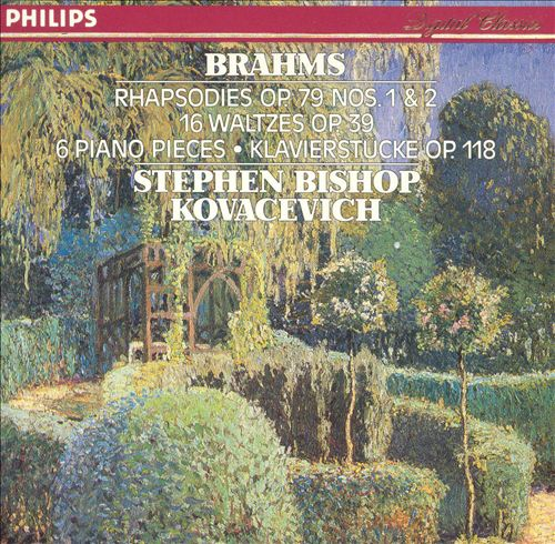 Brahms: Rhapsodies Op. 79 Nos. 1 & 2; 16 Waltzes, Op. 39; 6 Piano Pieces, Op. 118