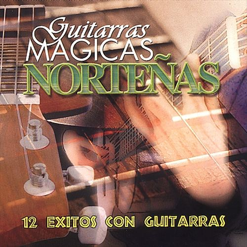 Guitarras Magicas Norteñas