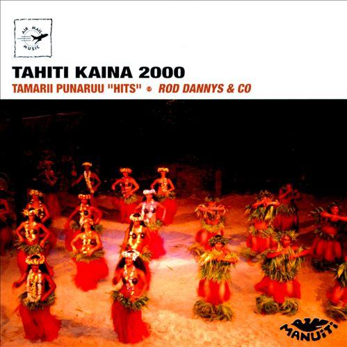 Tahiti Kaina 2000: Hits