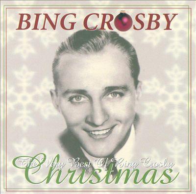 The Very Best of Bing Crosby Christmas