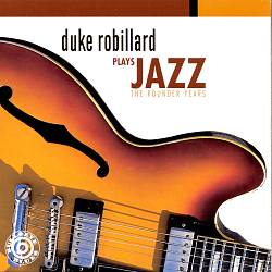 Plays Jazz: The Rounder Years