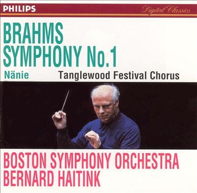 Brahms: Symphony No. 1; Nänie