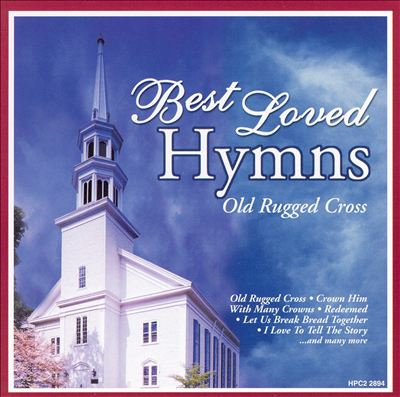 Best Loved Hymns: Old Rugged Cross