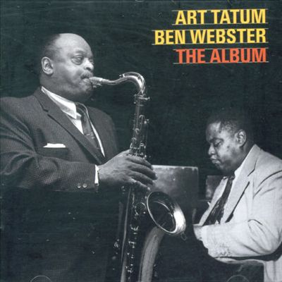 Art Tatum & Ben Webster Quartet
