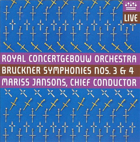 Bruckner: Symphonies Nos. 3 & 4