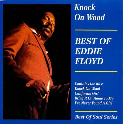 Knock on Wood: Best of Eddie Floyd