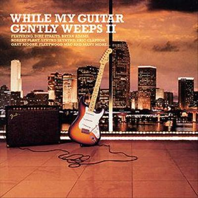 While My Guitar Gently Weeps, Vol. 2