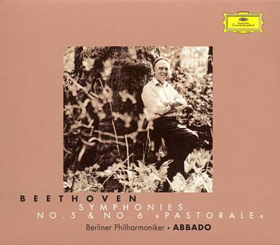 "Beethoven: Symphonies Nos. 5 & 6 ""Pastorale"""