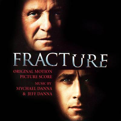 Fracture [Original Motion Picture Score]