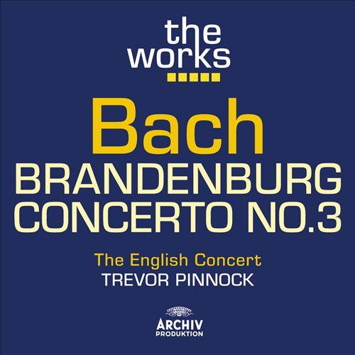 Bach: Brandenburg Concerto No. 3
