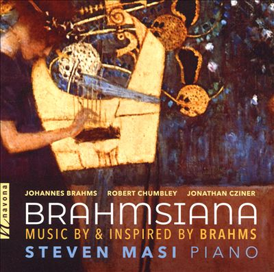 Brahmsiana: Music by & inspired by Brahms