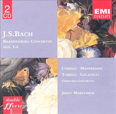 Bach: Brandenburg Concertos, Nos.1-6, etc.
