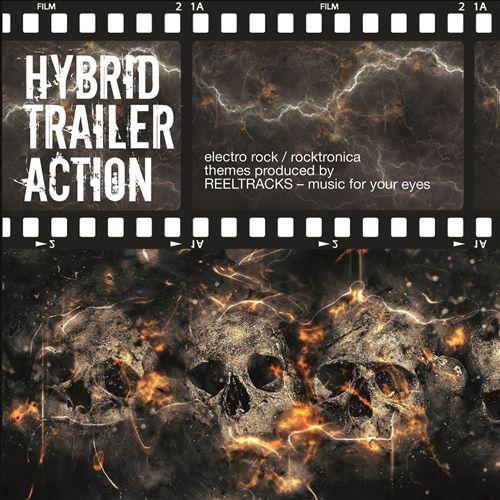 Hybrid Trailer Action: Electro Rock to Rocktronica