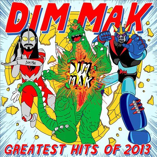 Dim Mak Greatest Hits 2013: Originals