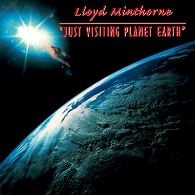 Just Visiting Planet Earth