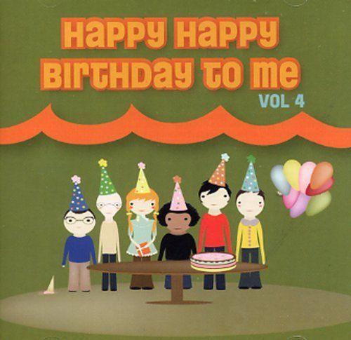 Happy Happy Birthday to Me