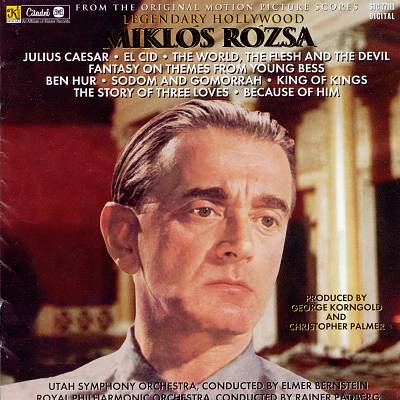 Legendary Hollywood: Music from the Original Motion Picture Scores by Miklós Rózsa