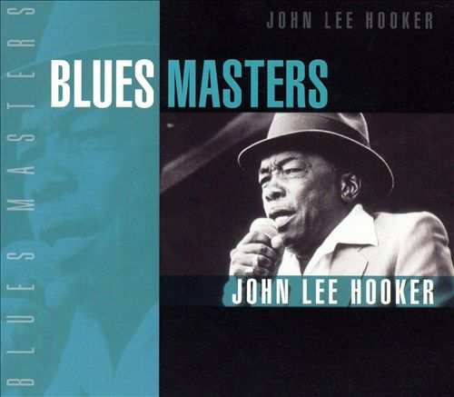 Blues Masters: John Lee Hooker
