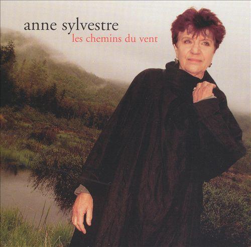 Anne Sylvestre: Les chemins du vent