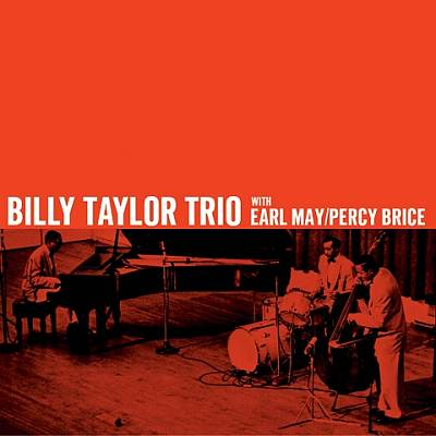Billy Taylor Trio With Earl May & Percy Brice