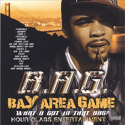 Bay Area Game (What U Got in That Bag)