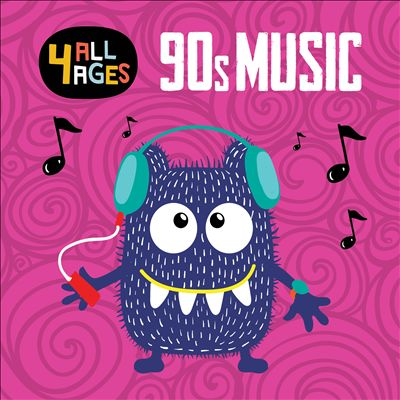 4 All Ages: 90s Music